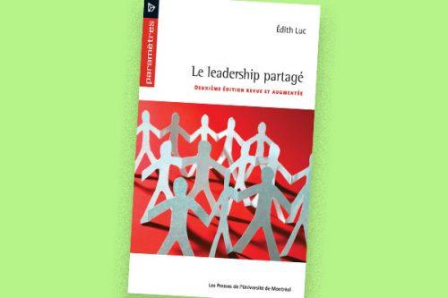 Le leadership partagé : modèle d'apprentissage et d'actualisation