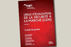 Grille d´évaluation de la sécurité à la marche (GEM) : guide de poche