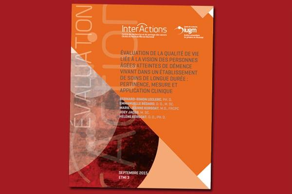 Évaluation de la qualité de vie liée à la vision des personnes âgées atteintes de démence vivant dans un établissement de soins de longues durée : pertinence, mesure et applications cliniques