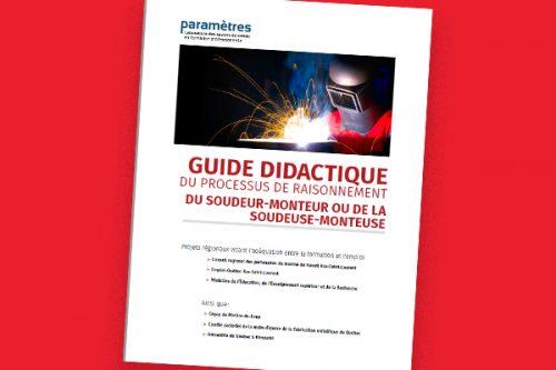 Guide didactique du processus de raisonnement du soudeur-monteur ou de la soudeuse-monteuse