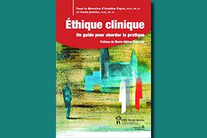 Éthique clinique : Un guide pour aborder la pratique