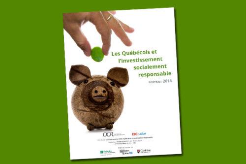 Les Québécois et l'investissement socialement responsable : portrait 2014