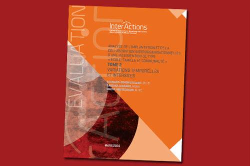 """Analyse de l'implantation et de la collaboration interorganisationnelles d'une intervention de type """"école, famille et communauté"""". Tome 2 - Variations temporelles et intersites"""
