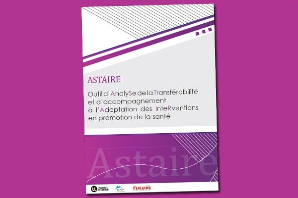 ASTAIRE : Outil d'AnalySe de la Transférabilité et d'accompagnement à l'Adaptation des InteRventions en promotion de la santé