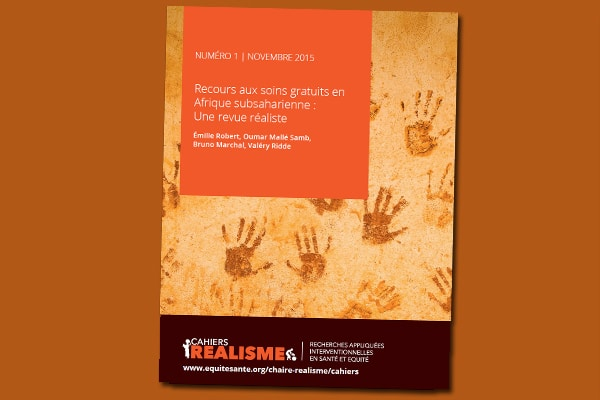 Cahier REALISME n° 1 : Recours aux soins gratuits en Afrique subsaharienne : Une revue réaliste