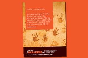 Cahier REALISME n°2: Politiques publiques de santé fondées sur les données probantes en Afrique Aller au-delà des frontières disciplinaires pour répondre aux besoins et aux valeurs des populations
