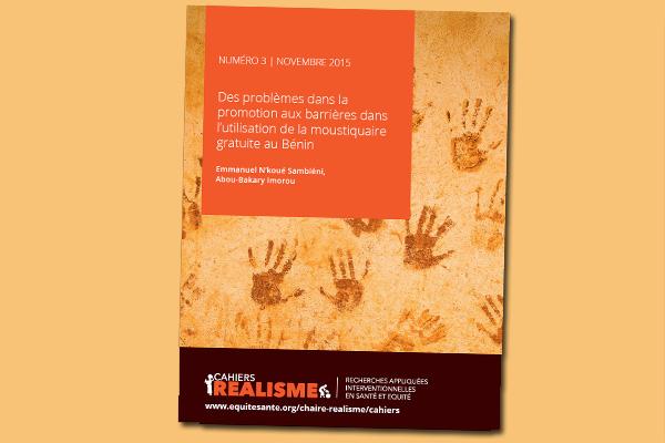 Cahier REALISME n°3 : Des problèmes dans la promotion, aux barrières dans l'utilisation de la moustiquaire gratuite au Bénin