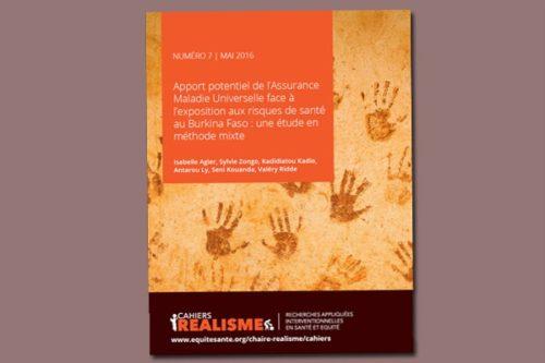 Cahier REALISME n°7 : Apport potentiel de l'Assurance Maladie Universelle face à l'exposition aux risques de santé au Burkina Faso: une étude en méthode mixte