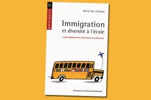 Immigration et diversité à l'école : Le débat québécois dans une perspective comparative