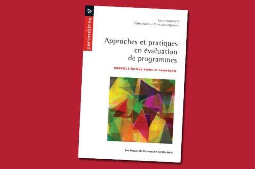 Approches et pratiques en évaluation de programmes : Nouvelle édition revue et augmentée