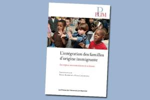 L'Intégration des familles d'origine immigrante : Les enjeux sociosanitaires et scolaires