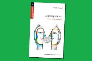 L'autorégulation : Pour un dialogue efficace