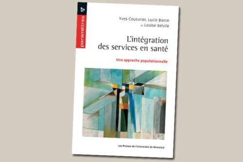L'intégration des services en santé : Une approche populationnelle