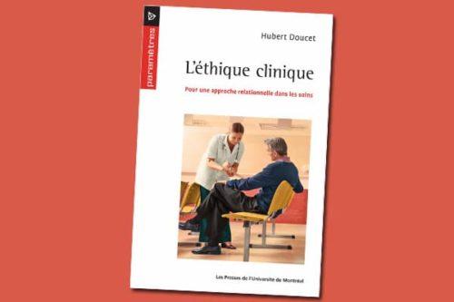 L'éthique clinique : Pour une approche relationnelle dans les soins