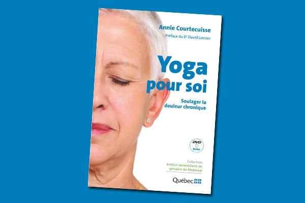 Yoga pour soi : soulager la douleur chronique