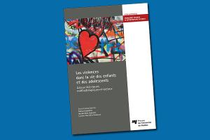 Les violences dans la vie des enfants et des adolescents : enjeux théoriques