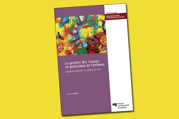 La gestion des risques en protection de l'enfance : logiques d'action et quête de sens