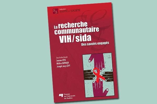 La recherche communautaire VIH/sida : des savoirs engagés