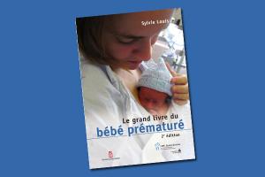 Le grand livre du bébé prématuré 2e edition