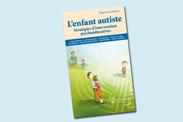 L'enfant autiste : Stratégies d'intervention psychoéducatives