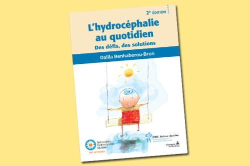 L'hydrocéphalie au quotidien : Des défis, des solutions - 2e édition