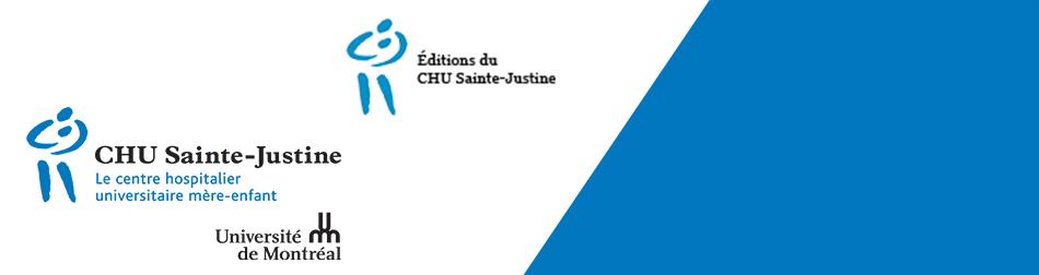 Le CHU Sainte-Justine : des outils pour la santé des enfants et des mères du Québec