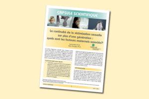 La continuité de la victimisation sexuelle sur plus d'une génération : quels sont les facteurs maternels associés?
