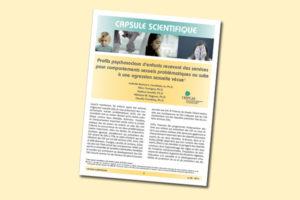 Profils psychosociaux d'enfants recevant des services pour comportements sexuels problématiques ou suite à une agression sexuelle vécue