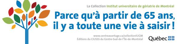 Nouvelle collection de livres sur le vieillissement de l'Institut universitaire de gériatrie de Montréal (IUGM)