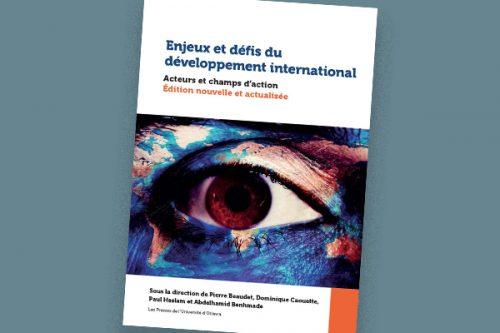 Enjeux et défis du développement international : Acteurs et champs d'action. Édition nouvelle et actualisée