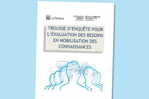Trousse d'enquête pour l'évaluation des besoins en mobilisation des connaisances