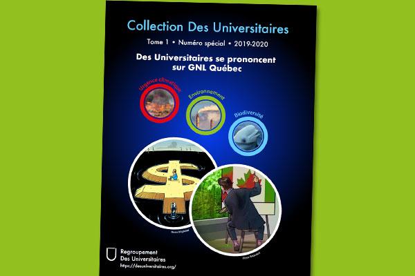 Des Universitaires se prononcent sur GNL Québec (Collection Des Universitaires)