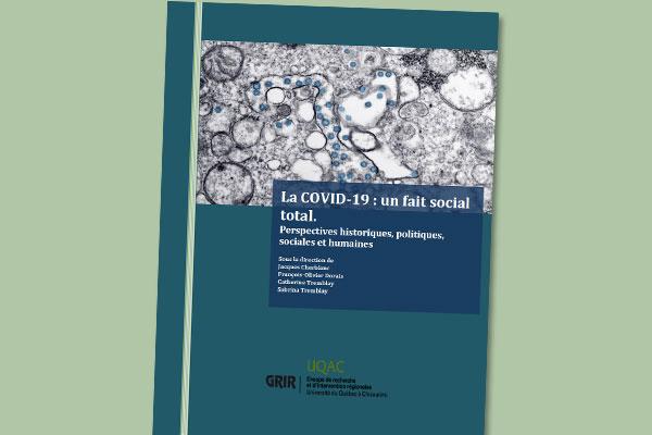 La COVID-19 : un fait social total. Perspectives historiques, politiques, sociales et humaines